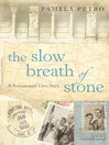 The Slow Breath of Stone (eBook): A Romanesque Love Story